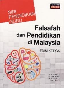 Falsafah Dan Pendidikan Di Malaysia Edisi Ketiga